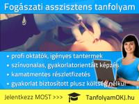 Fogászati asszisztens OKJ-s tanfolyam Budapesten