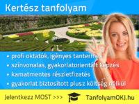 Kertész OKJ-s tanfolyam Budapesten